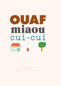 Ouaf miaou cui-cui