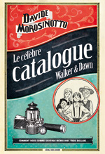 Le célèbre catalogue Walker & Dawn