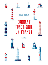 Comment fonctionne un phare ?