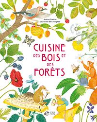 La cuisine des bois et des forêts