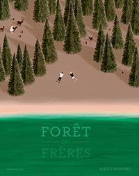 La forêt des frères