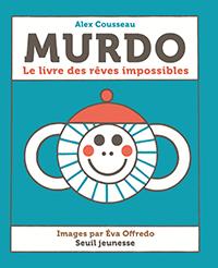 Murdo : le livre des rêves impossibles