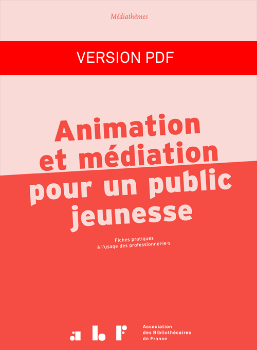 couverture médiathèmes Animation et médiation pour un public jeunesse