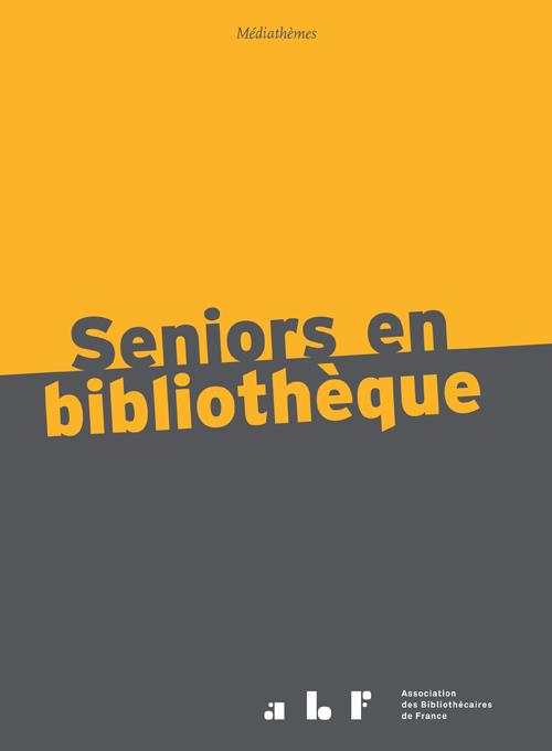 couverture médiathèmes Seniors en bibliothèque
